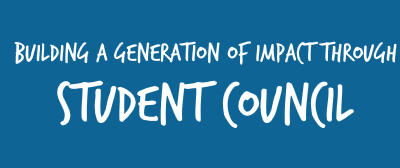 BUILDING A GENERATION OF IMPACT THROUGH STUDENT COUNCIL (Part I)